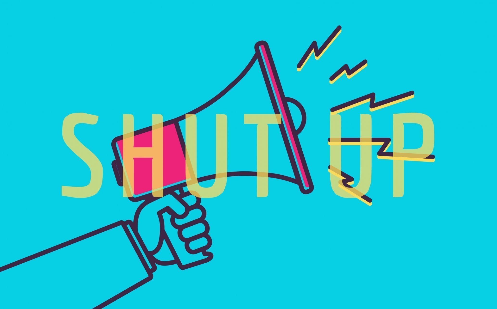 "megaphone with text ""shut up"""