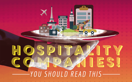 If you're a hospitality company, your 2020 strategy needs to include these 4 things.